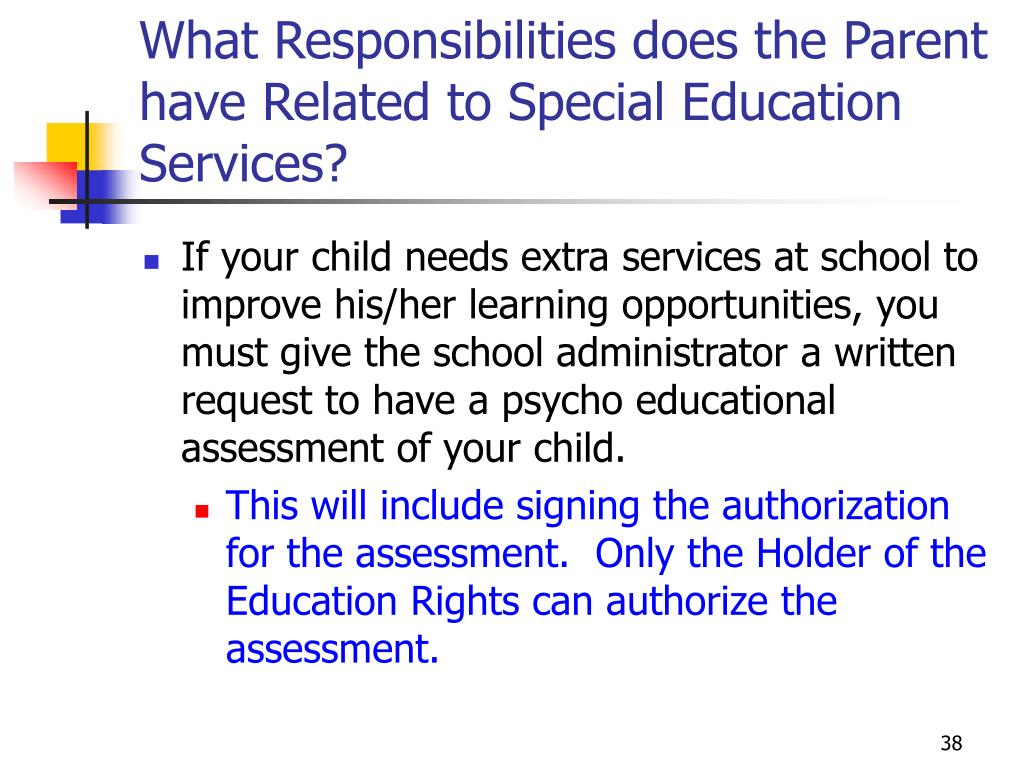 What Responsibilities does the Parent have Related to Special Education Services?