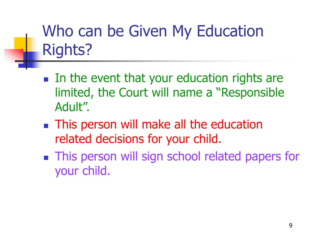 Who can be Given My Education Rights?
