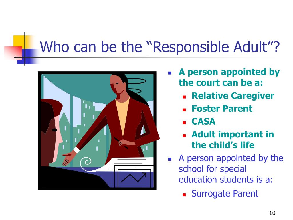 "Who can be the ""Responsible Adult""?"