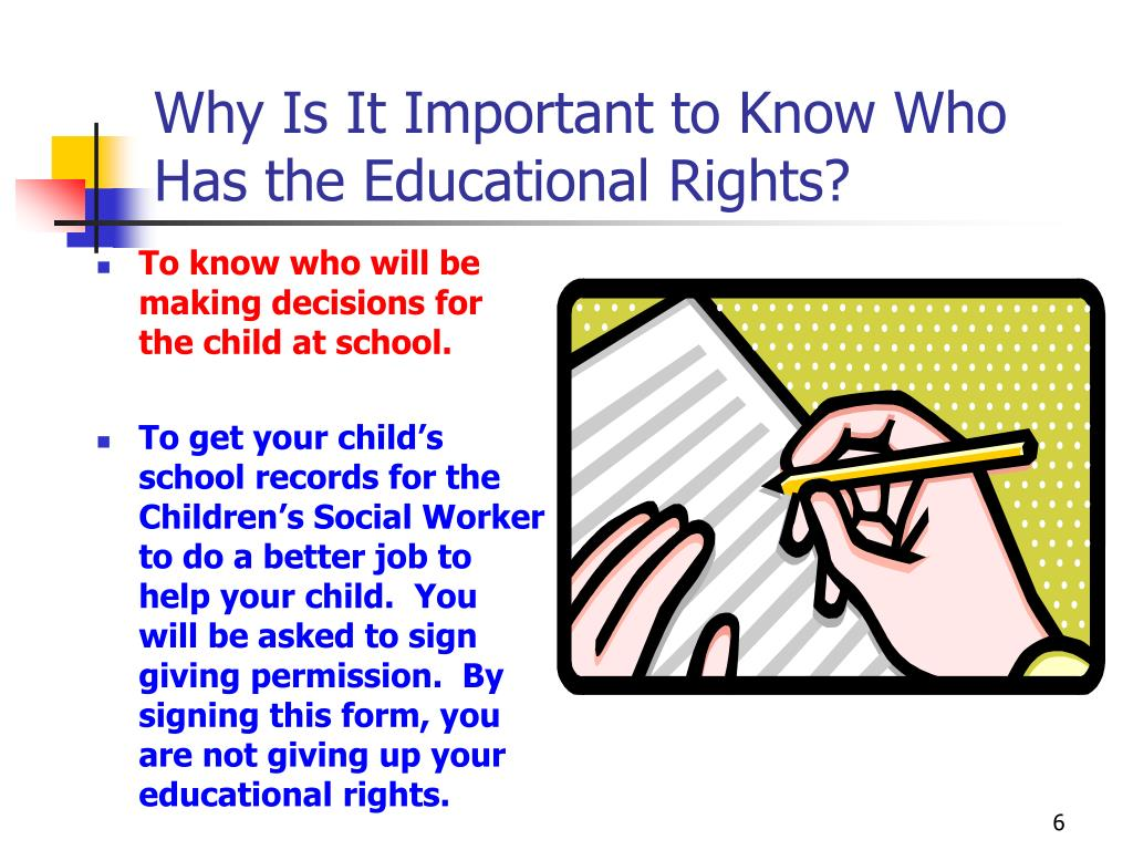 Why Is It Important to Know Who Has the Educational Rights?