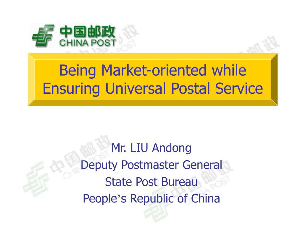 being market oriented while ensuring universal postal service l.