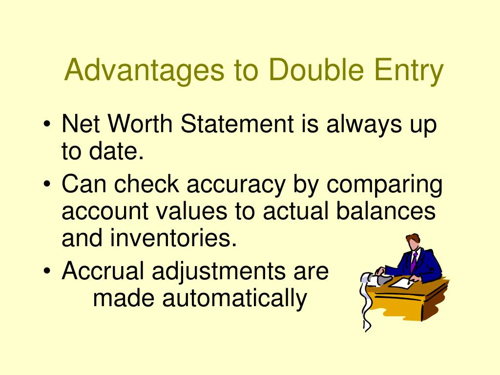 Advantages to Double Entry