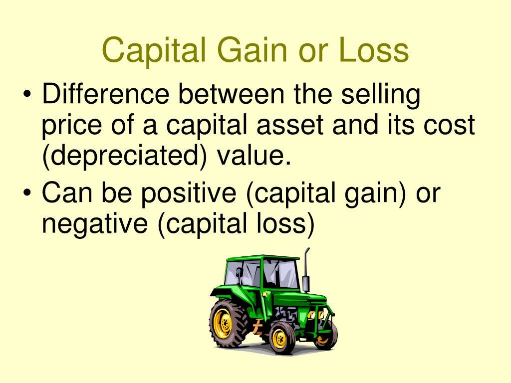 Capital Gain or Loss
