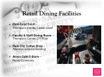 retail dining facilities