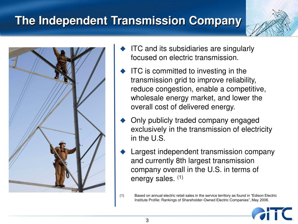 The Independent Transmission Company