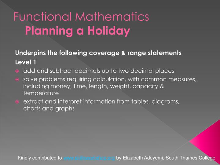 Functional mathematics planning a holiday