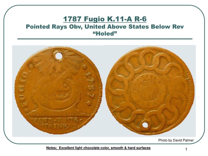 1787 fugio k 11 a r 6 pointed rays obv united above states below rev holed