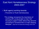 east kent homelessness strategy 2003 2007