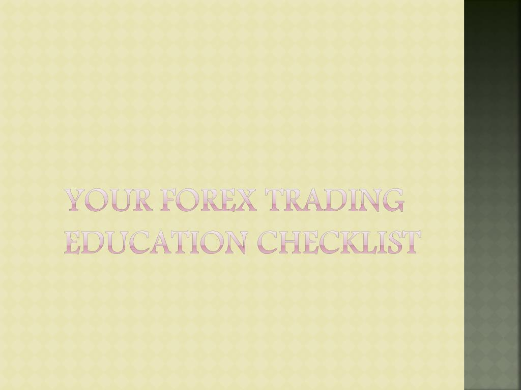 your forex trading education checklist