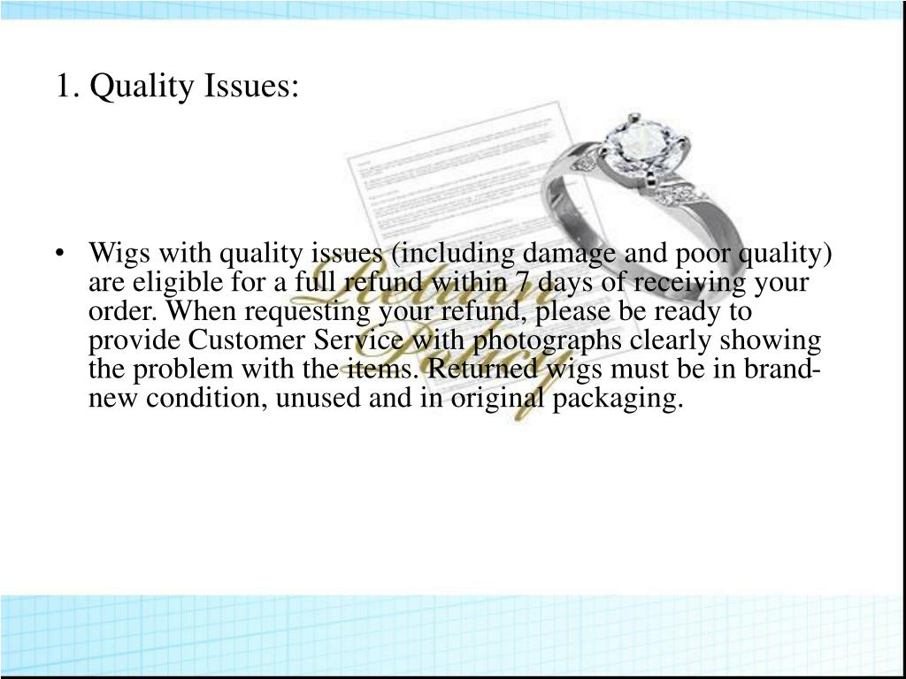 1.Quality Issues: