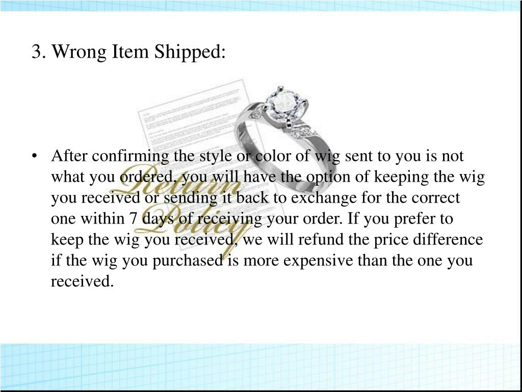 3.Wrong Item Shipped: