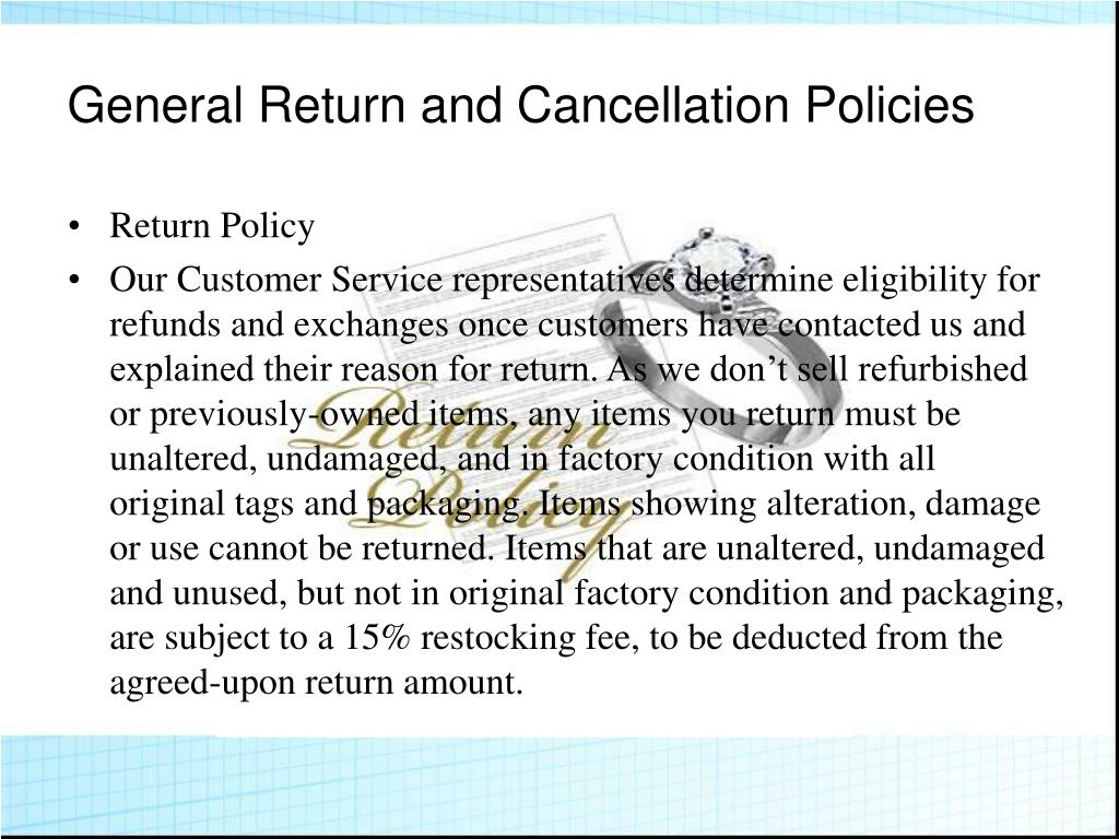 General Return and Cancellation Policies