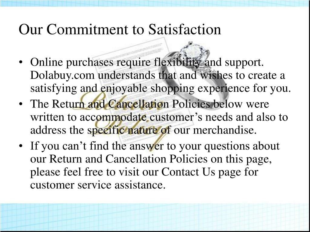 Our Commitment to Satisfaction