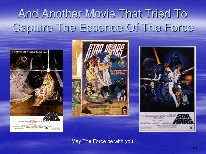 And Another Movie That Tried To Capture The Essence Of The Force