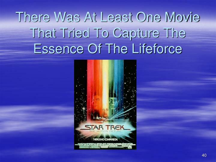There Was At Least One Movie That Tried To Capture The Essence Of The Lifeforce