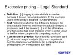 excessive pricing legal standard
