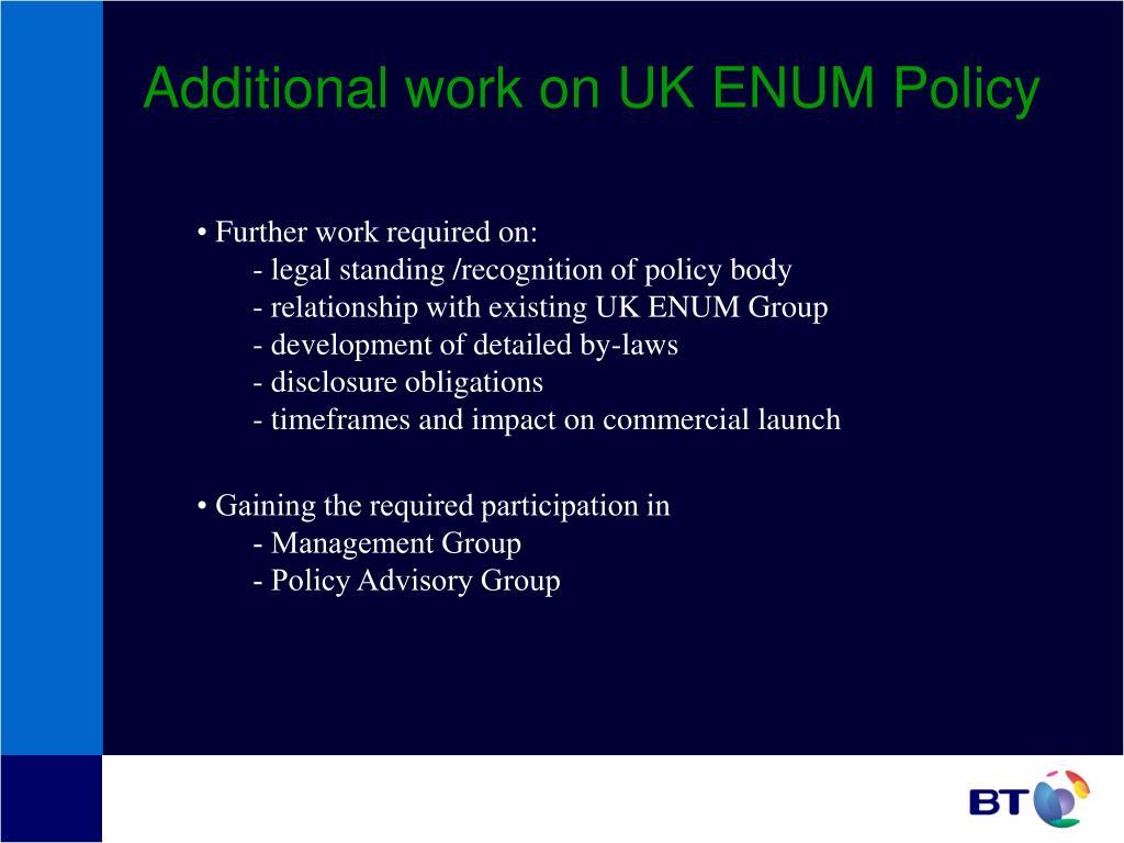 Additional work on UK ENUM Policy