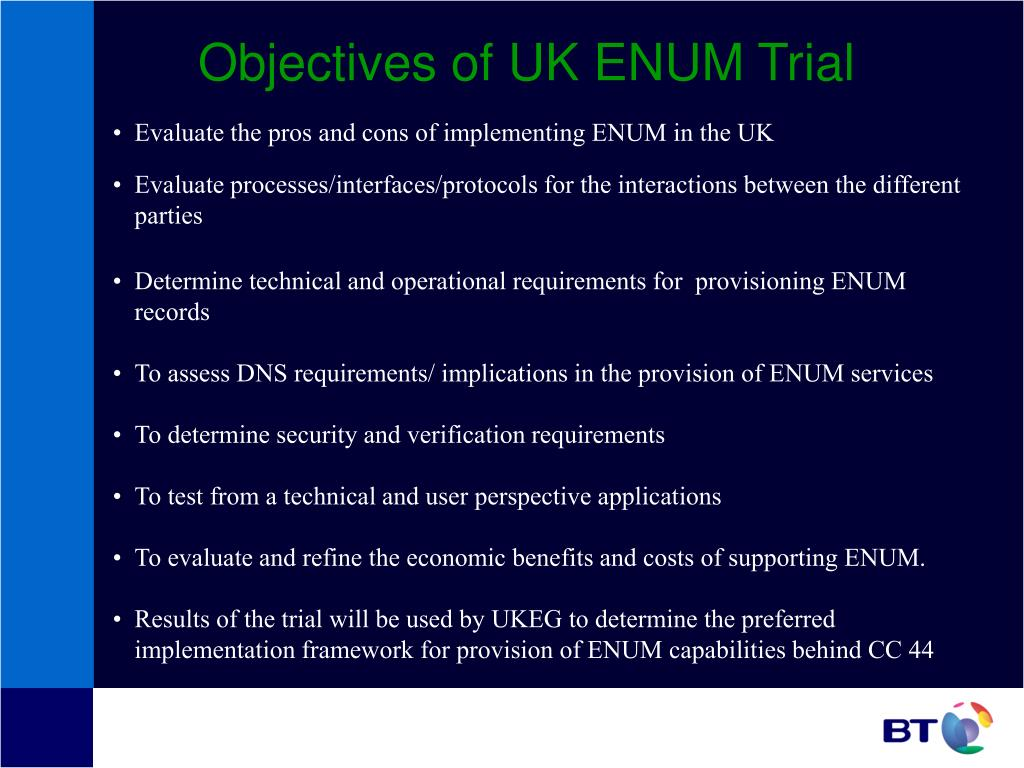 Objectives of UK ENUM Trial