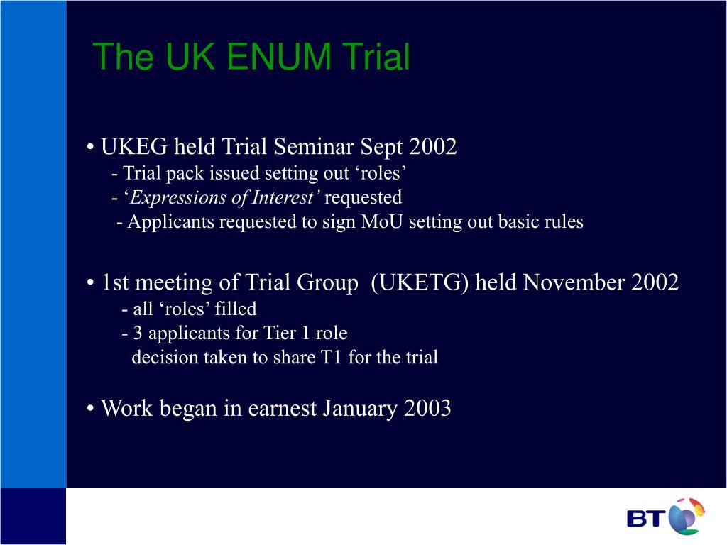The UK ENUM Trial