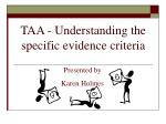 taa understanding the specific evidence criteria