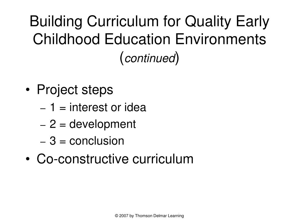 Building Curriculum for Quality Early Childhood Education Environments (