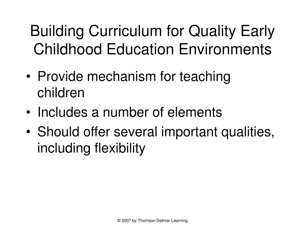 Building Curriculum for Quality Early Childhood Education Environments