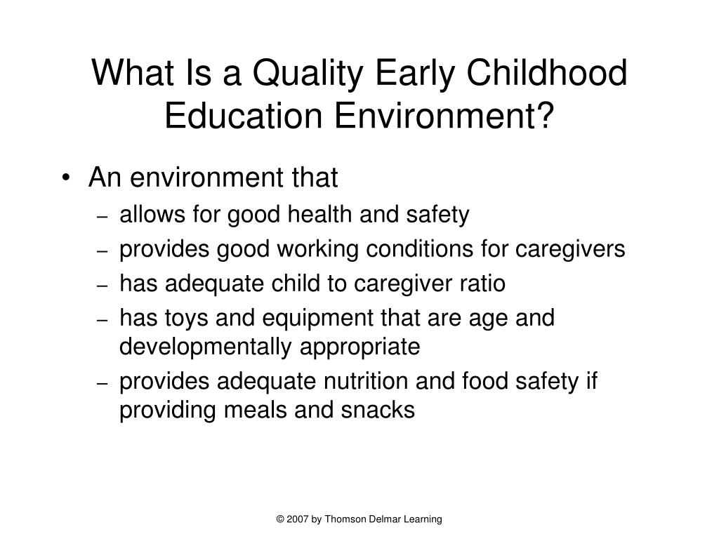 What Is a Quality Early Childhood Education Environment?