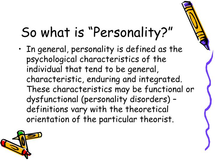 "So what is ""Personality?"""