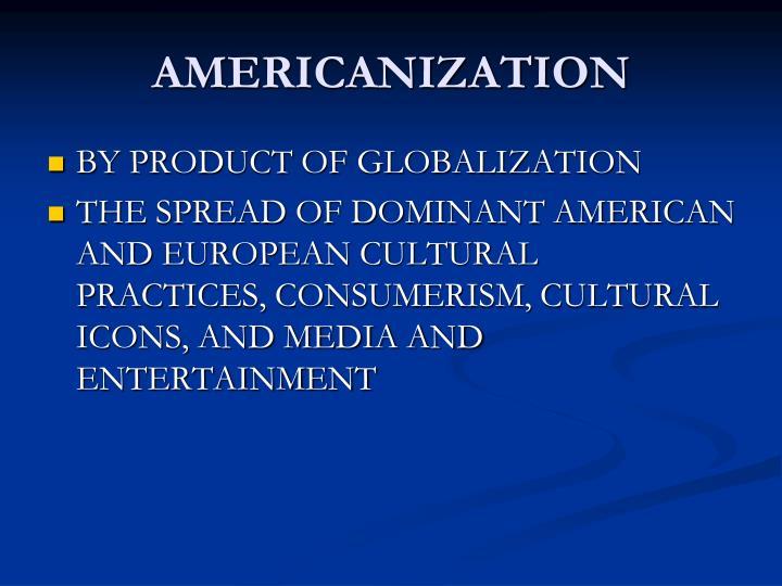 cultural globalization not americanization essay