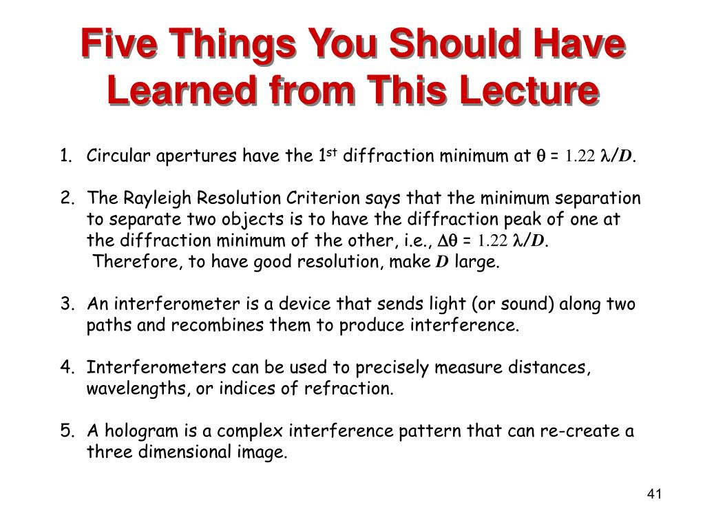 Five Things You Should Have Learned from This Lecture