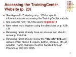 accessing the trainingcenter website p 23