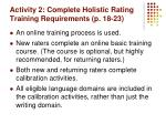 activity 2 complete holistic rating training requirements p 18 23