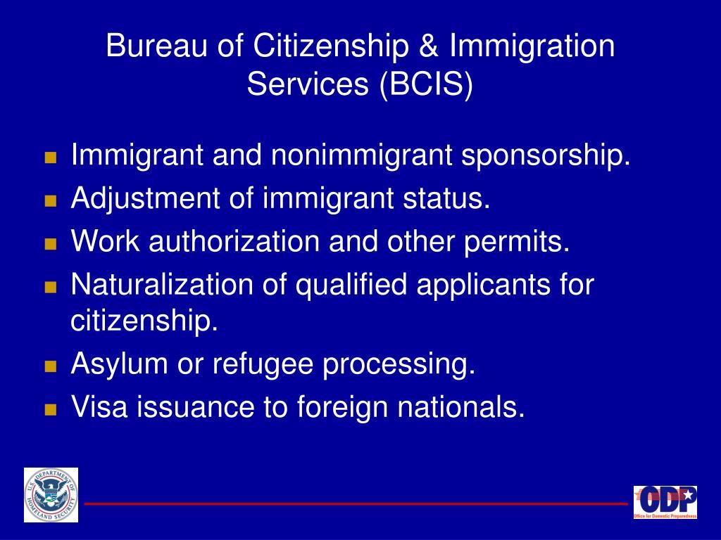 Bureau of Citizenship & Immigration Services (BCIS)