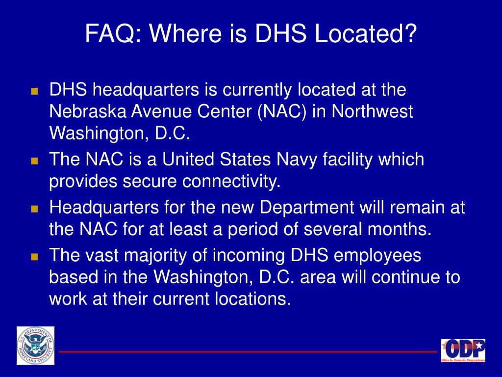 FAQ: Where is DHS Located?