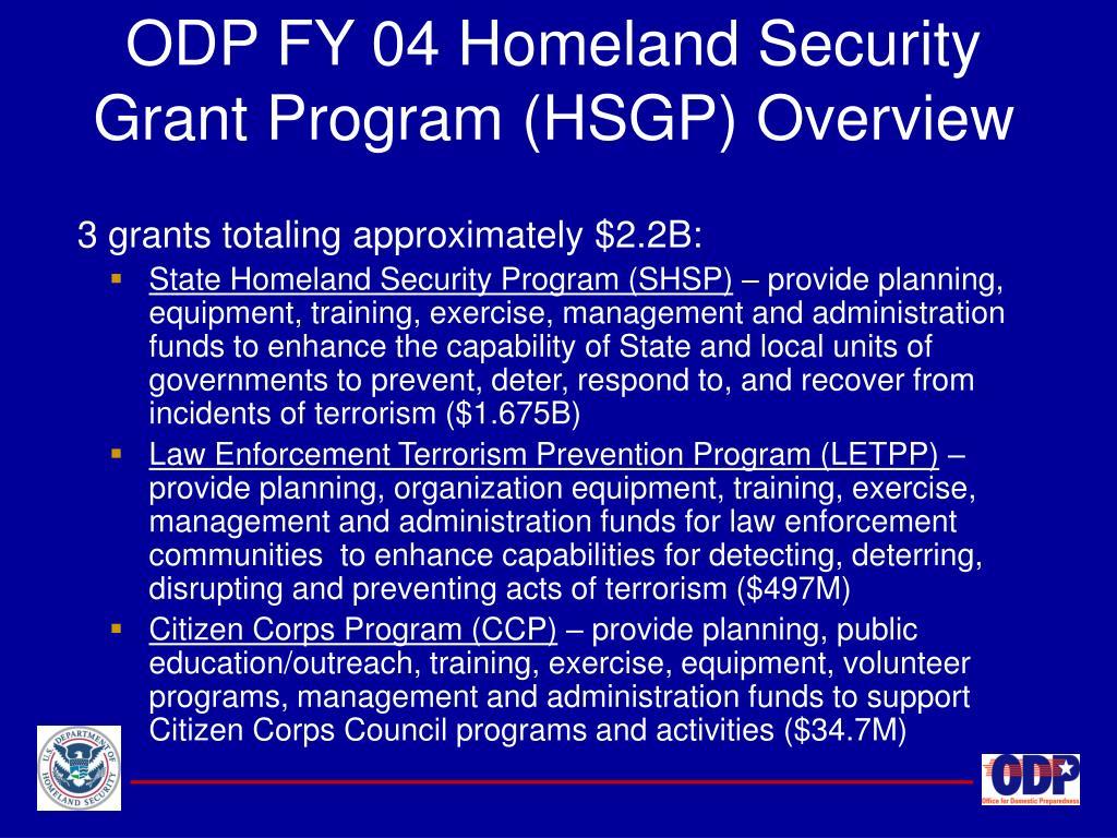 ODP FY 04 Homeland Security Grant Program (HSGP) Overview