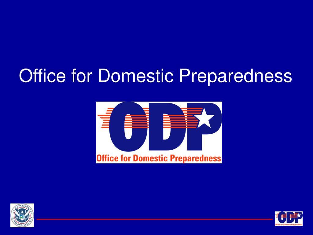 Office for Domestic Preparedness