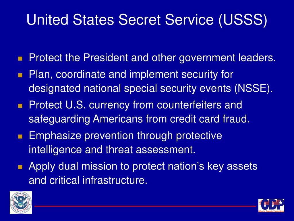 United States Secret Service (USSS)