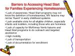 barriers to accessing head start for families experiencing homelessness