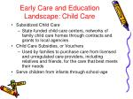 early care and education landscape child care10