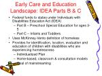 early care and education landscape idea parts b c
