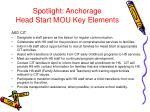 spotlight anchorage head start mou key elements