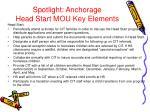 spotlight anchorage head start mou key elements37