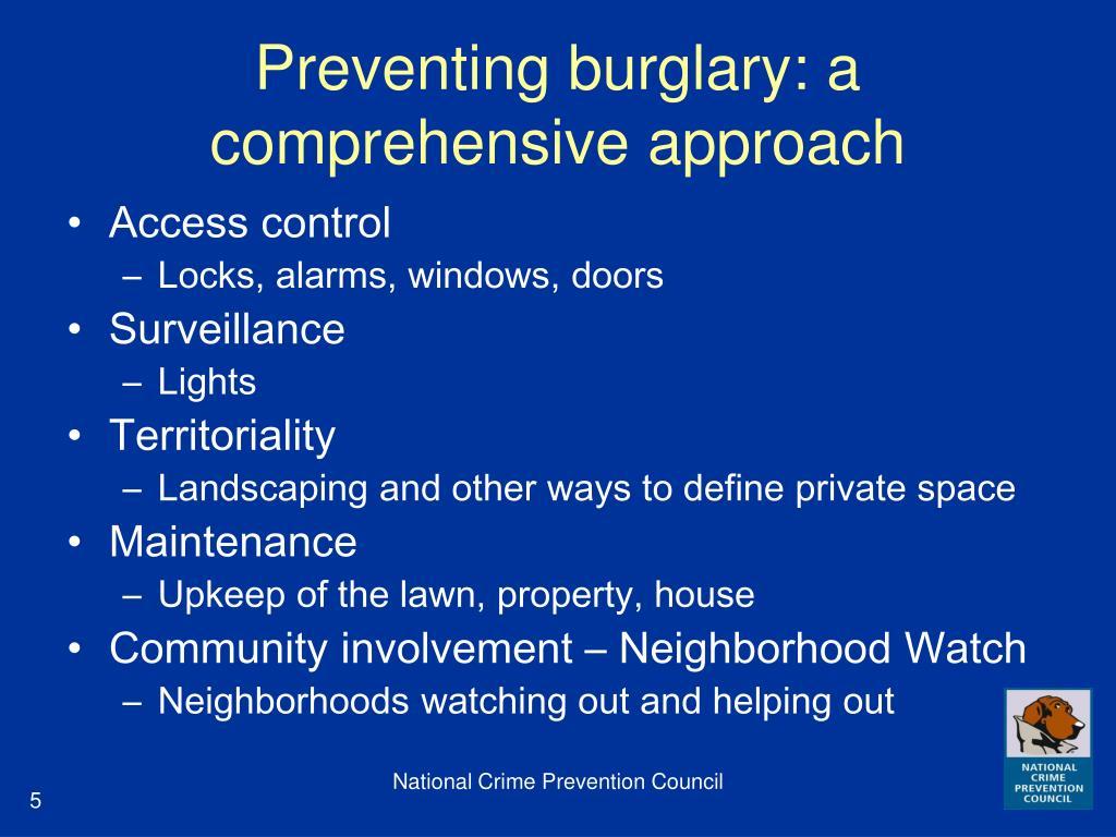 Preventing burglary: a comprehensive approach