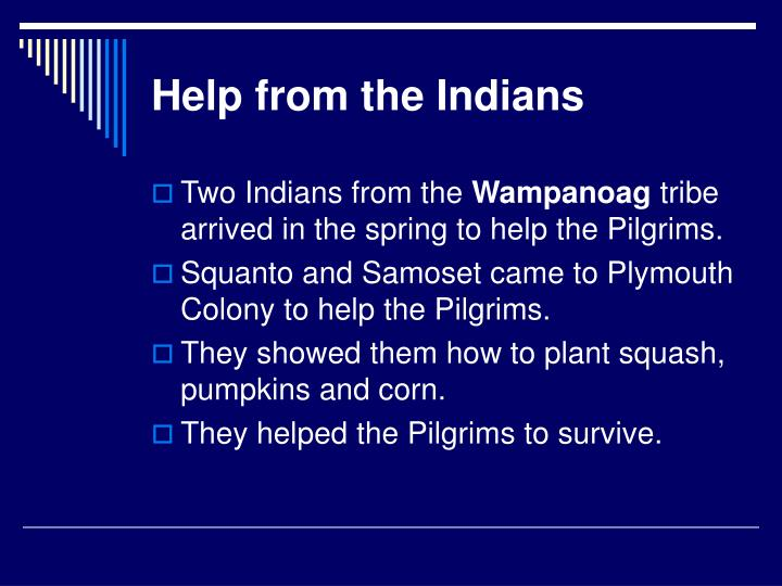 Help from the Indians