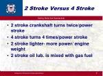 2 stroke versus 4 stroke