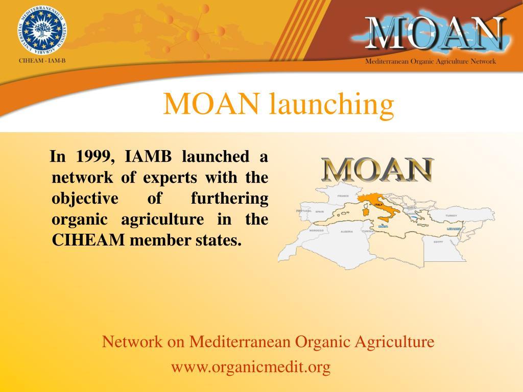 MOAN launching