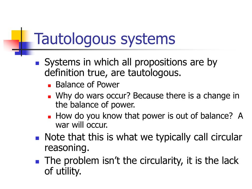 Tautologous systems