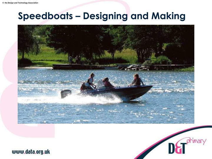 Speedboats designing and making
