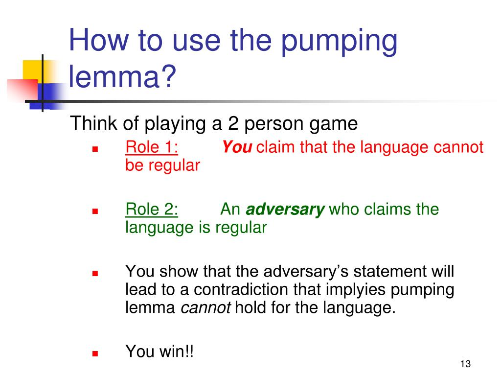 How to use the pumping lemma?