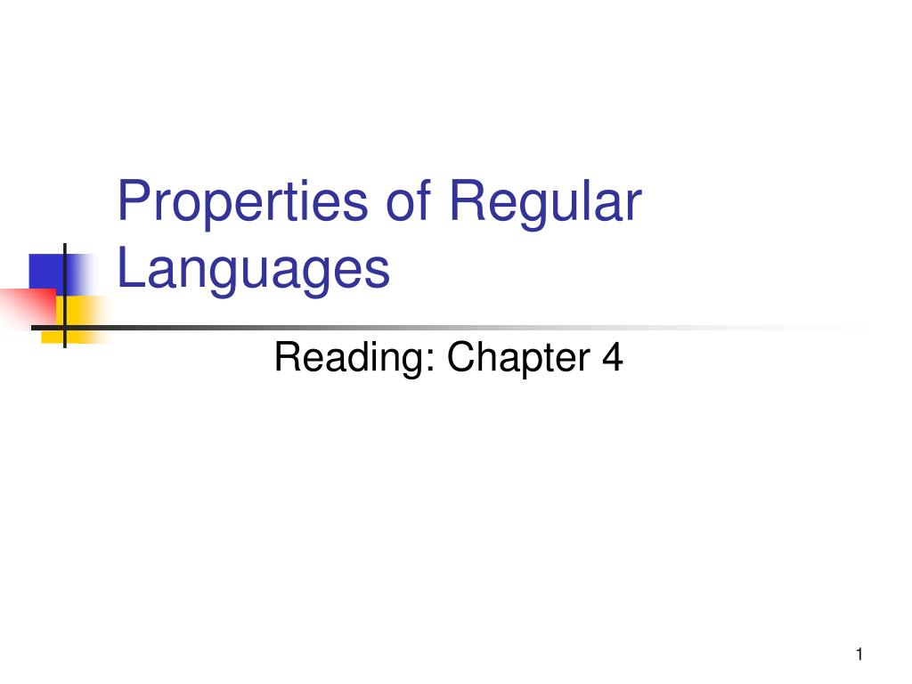 Properties of Regular Languages